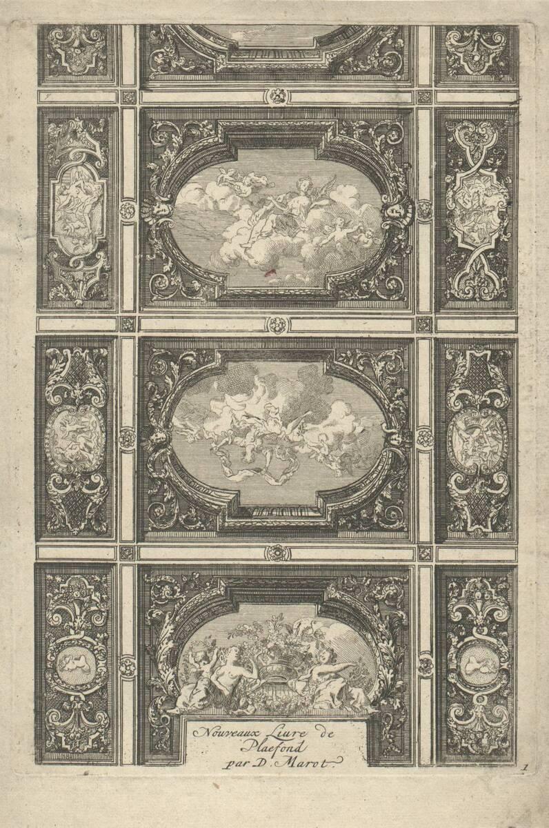 """Blatt 1 mit Titel aus der Folge """"Nouveaux Livre de Plafond par D. Marot"""" (vom Bearbeiter vergebener Titel) von Marot, Daniel"""