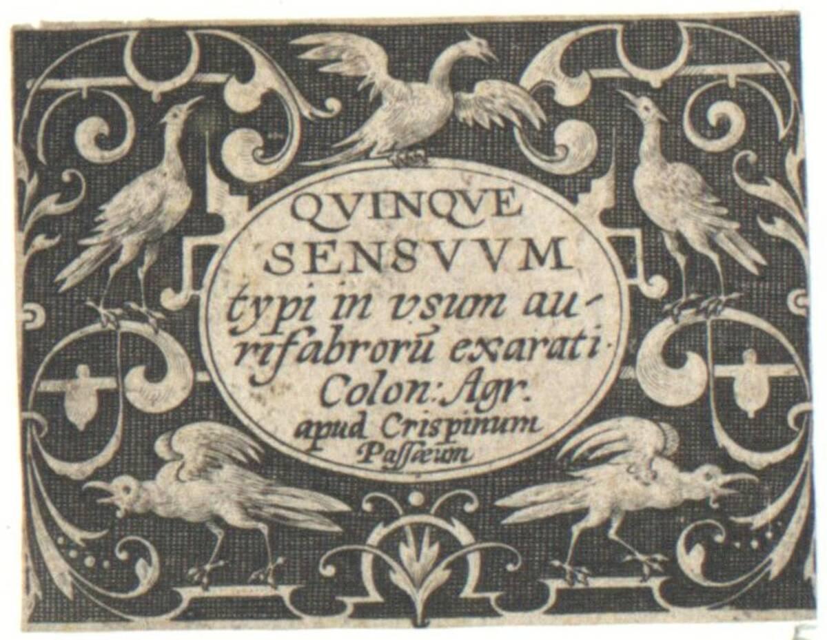 """Titelblatt der Folge der fünf Sinne: """"Quinque Sensuum typi in usum aurifabrorum exarati"""", herausgegeben von Crispyn de Passe (vom Bearbeiter vergebener Titel) von Renbage, Hinrich"""