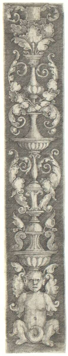 Aufsteigendes Ornament; über grotesker Figur drei Vasen mit Blattwerk, nach Hans Sebald Beham, vgl. Bartsch Nr. 246 von Pencz, Georg