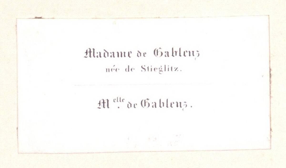 [Visitenkarte der Frau von Gablenz, geboren von Stieglitz, und ihrer Tochter Fräulein von Gablenz] von von Gablenz-von Stieglitz, Frau