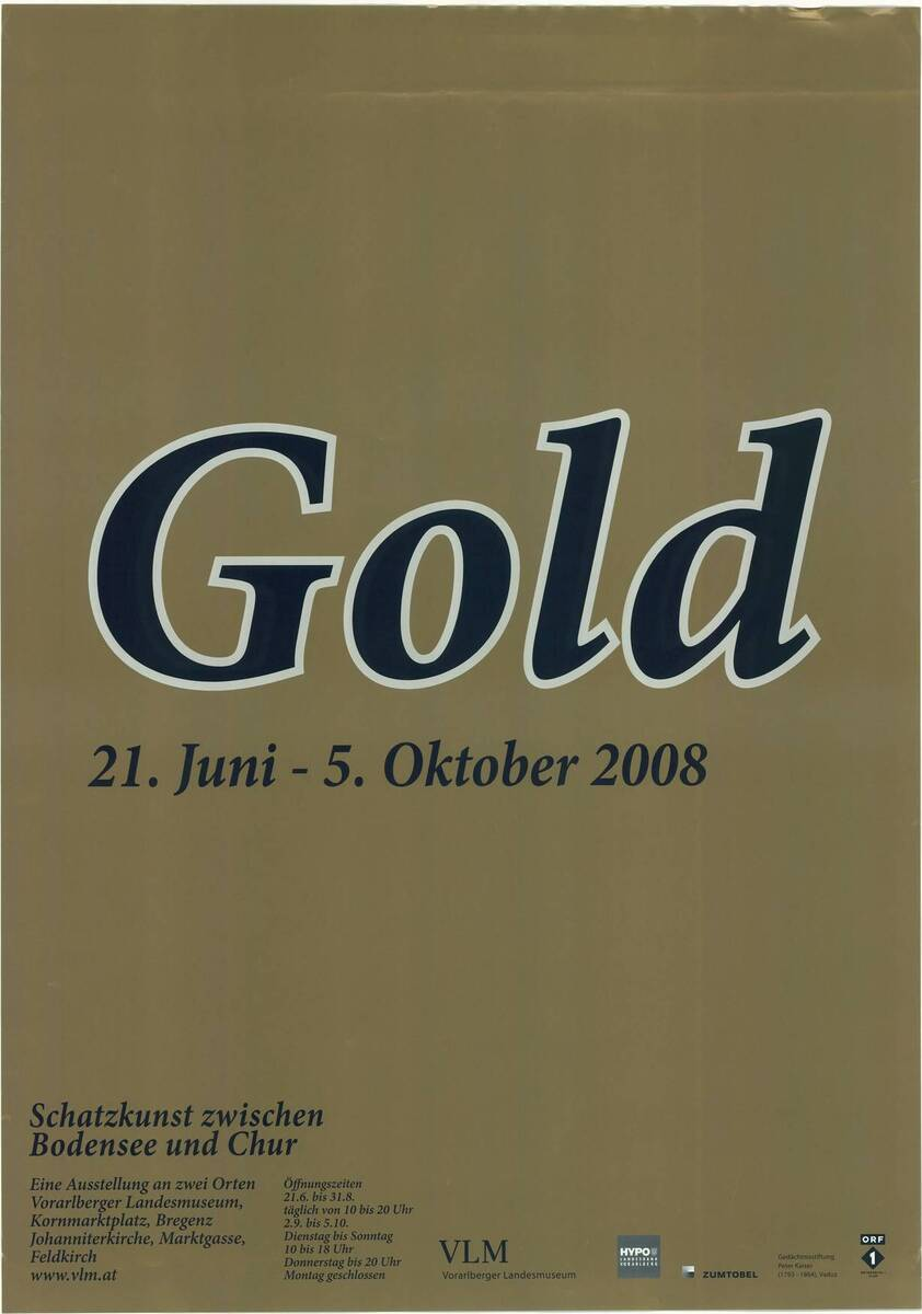 Gold 21. Juni - 5. Oktober 2008 (Kurztitel) von Anonym