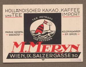Geschäftskarte der Firma M. Meryn. Holländischer Kakao-, Kaffee- und Teeimport von Franke, Ernst Ludwig
